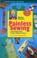 Mother Pletsch's Painless Sewing av Pati Palmer og Susan Pletsch (Heftet)