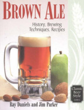 Brown Ale av Ray Daniels og Jim Parker (Heftet)
