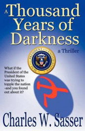 A Thousand Years of Darkness av Charles W Sasser (Heftet)