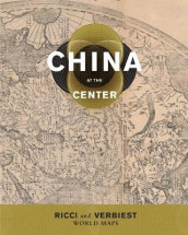 China at the Center av Theodore N. Foss, Mark Stephen Mir og M. Antoni J. Ucerler (Heftet)