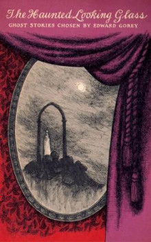 The Haunted Looking Glass av Edward Gorey (Heftet)