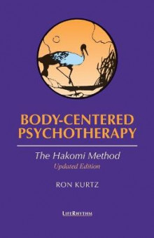 Body-centered Psychotherapy av Ron Kurtz (Heftet)