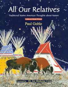 All Our Relatives av Paul Goble (Heftet)