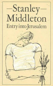 Entry into Jerusalem av Stanley Middleton (Innbundet)