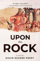 Upon This Rock av David Eugene Perry (Heftet)