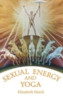 Sexual Energy & Yoga av Elisabeth Haich (Heftet)