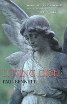 Loving Grief av Paul Bennett (Heftet)