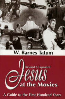 Jesus at the Movies av W. Barnes Tatum (Heftet)