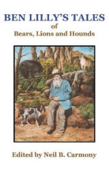 Omslag - Ben Lilly's Tales of Bear, Lions and Hounds