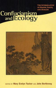 Confucianism & Ecology - The Interrelation of Heaven, Earth & Humans (Paper) av Mary Evelyn Tucker (Heftet)