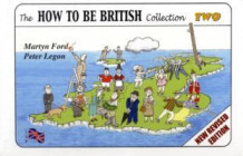 The How to be British Collection Two av Martyn Alexander Ford og Peter Christopher Legon (Spiral)