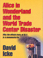 Alice in Wonderland and the World Trade Center Disaster av David Icke (Heftet)
