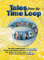 Tales from the time loop - the most comprehensive expose of the global cons av David Icke (Heftet)