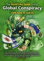 The David Icke Guide to the Global Conspiracy (and How to End It) av David Icke (Heftet)