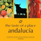 The Taste of a Place, Andalucia av Vicky Bennison (Heftet)
