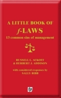 A Little Book of F-laws av Russell L. Ackoff, Herbert J. Addison og Sally Bibb (Heftet)