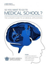 Omslag - So You Want to Go to Medical School?