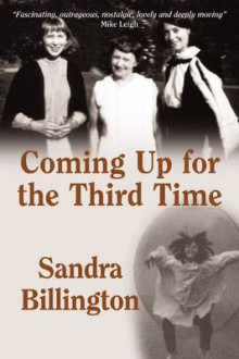 Coming Up for the Third Time av Sandra Billington (Heftet)