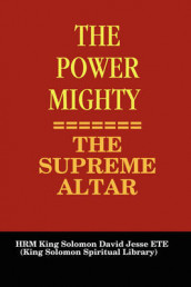 THE Power Mighty - the Supreme Altar av King Solomon David Jesse ETE (Heftet)