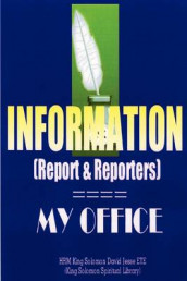 INFORMATION (Report and Reporters) av King Solomon David Jesse ETE (Heftet)