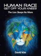 Human Race Get Off Your Knees av David Icke (Heftet)