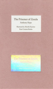 The Prisoner of Zenda - Illustrated by Mireille Fauchon. Four Corners Familiars 7 av Anthony Hope (Innbundet)
