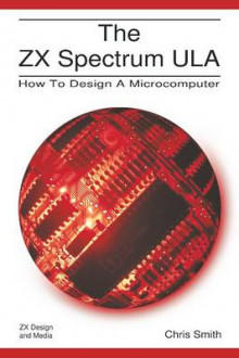 The ZX Spectrum ULA av Chris R. Smith (Heftet)
