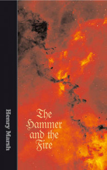 The Hammer and the Fire av Henry Marsh (Innbundet)