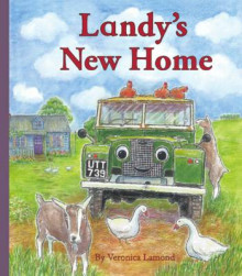 Landy's New Home: 3rd book in the Landy and Friends series 3 av Veronica Lamond (Heftet)
