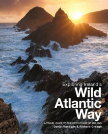 Exploring Ireland's Wild Atlantic Way: A Travel Guide to the West Coast of Ireland 2016 av David Flanagan og Richard Creagh (Heftet)