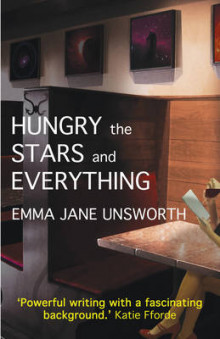 Hungry, the Stars and Everything av Emma Jane Unsworth (Heftet)