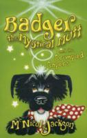 Badger the Mystical Mutt and the Crumpled Capers av Lyn McNicol og Laura Jackson (Heftet)