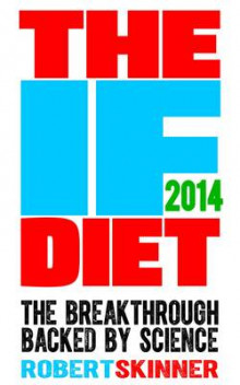 The IF Diet av Robert Skinner (Heftet)