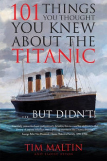101 Things You Thought You Knew About the Titanic... But Didn't! av Tim Maltin og Eloise Aston (Heftet)
