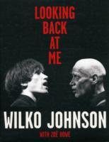 Looking Back at Me av Wilko Johnson (Innbundet)