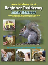 Omslag - Beginner Taxidermy: Small Mammal