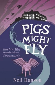 Pigs Might Fly av Neil Hanson (Heftet)