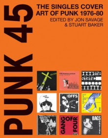 Punk 45 av Jon Savage (Heftet)