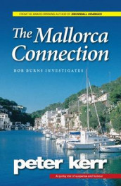 The Mallorca Connection av Peter Kerr (Heftet)