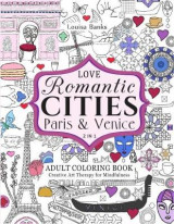 Omslag - Love Romantic Cities Paris & Venice 2 in 1 Adult Coloring Book
