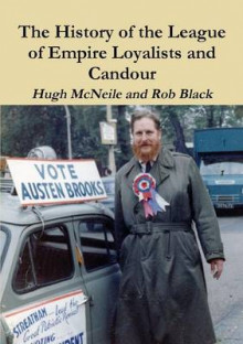 The History of the League of Empire Loyalists and Candour av Hugh McNeile og Rob Black (Heftet)
