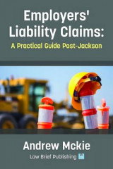 Omslag - Employers' Liability Claims: A Practical Guide Post-Jackson