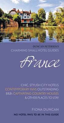 France (Charming Small Hotel Guides) av Fiona Duncan (Heftet)