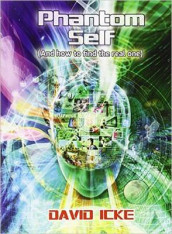 Phantom Self av David Icke (Heftet)