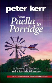 From Paella to Porridge av Peter Kerr (Heftet)