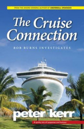 The Cruise Connection av Peter Kerr (Heftet)