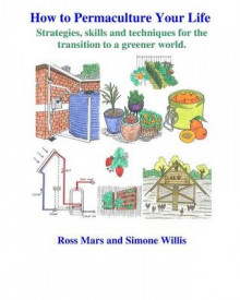 How to Permaculture Your Life av Ross Mars (Heftet)