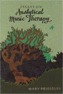 Essays on Analytical Music Therapy av Mary Priestley (Heftet)