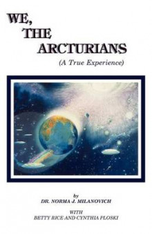 We, the Arcturians av Norma J. Milanovich og etc. (Heftet)