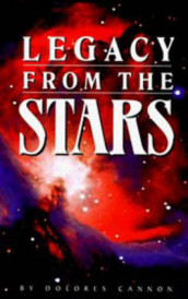 Legacy from the Stars av Dolores Cannon (Heftet)